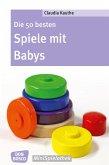 Die 50 besten Spiele mit Babys (eBook, ePUB)