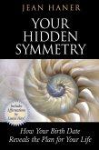 Your Hidden Symmetry (eBook, ePUB)