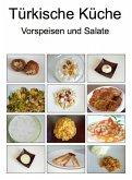 Türkische Küche Vorspeisen und Salate (eBook, ePUB)