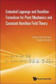 Extended Lagrange and Hamilton Formalism for Point Mechanics and Covariant Hamilton Field Theory