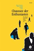 Chaussee der Enthusiasten (eBook, ePUB)