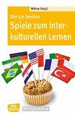 Die 50 besten Spiele zum interkulturellen Lernen (eBook, ePUB)