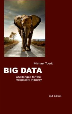 Big Data - Challenges for the Hospitality Industry (eBook, ePUB) - Toedt, Michael