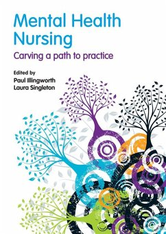 Mental Health Nursing (eBook, ePUB) - Illingworth, Paul; Singleton, Laura