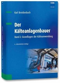 Der Kälteanlagenbauer - Breidenbach, Karl