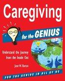 Caregiving for the GENIUS