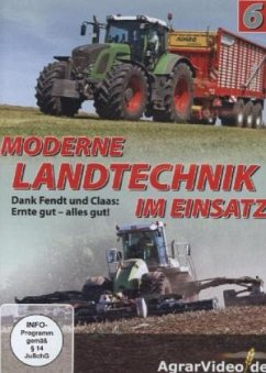 Moderne Landtechnik im Einsatz. Tl.6, 1 DVD