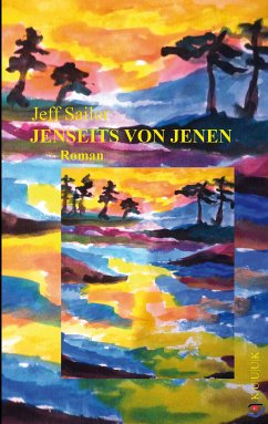 Jenseits von Jenen (eBook, ePUB) - Sailor, Jeff