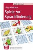 Die 50 besten Spiele zur Sprachförderung (eBook, ePUB)