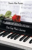 A Sum of Reflections: One Gay Man's Journey