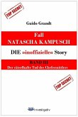 "Fall Natascha Kampusch - Die ""inoffizielle"" Story (eBook, ePUB)"
