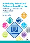 Introducing Research and Evidence-Based Practice for Nursing and Healthcare Professionals (eBook, ePUB)