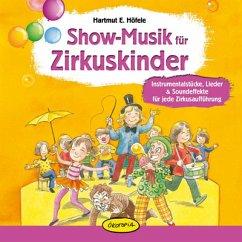 Show-Musik für Zirkuskinder, Audio-CD
