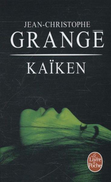 Ka ken von jean christophe grang taschenbuch - Jean christophe grange kaiken ...