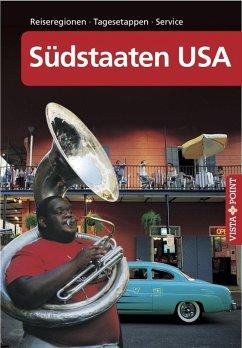 Südstaaten USA - VISTA POINT Reiseführer A bis Z (eBook, PDF) - Schmidt-Brümmer, Horst