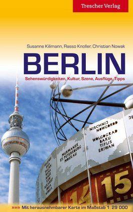 Berlin - Kilimann, Susanne; Knoller, Rasso; Nowak, Christian