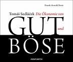 Die Ökonomie von Gut und Böse (MP3-Download)