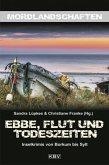 Ebbe, Flut und Todeszeiten / Mordlandschaften Bd.19