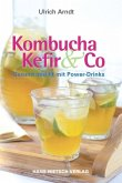 Kombucha, Kefir & Co