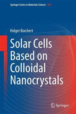 Solar Cells Based on Colloidal Nanocrystals - Borchert, Holger