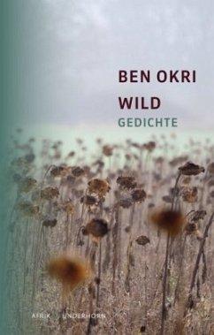 Wild - Okri, Ben