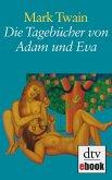 Die Tagebücher von Adam und Eva (eBook, ePUB)