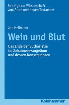 Wein und Blut - Heilmann, Jens