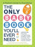 The Only Baby Book You'll Ever Need (eBook, ePUB)