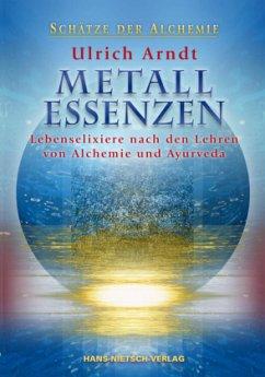 Metall-Essenzen - Arndt, Ulrich