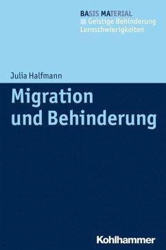 Migration und Behinderung - Halfmann, Julia