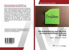 Die Entwicklung von PBL/POL an österreichischen Schulen für GuK - Frühwirth, Ulrike