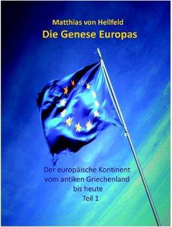 Die Genese Europas (eBook, ePUB) - Hellfeld, Matthias von