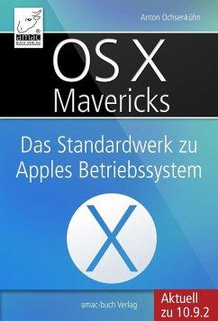OS X Mavericks (eBook, ePUB) - Ochsenkühn, Anton