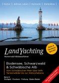 Landyachting 02. Bodensee, Schwarzwald & Schwäbische Alb