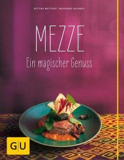 Mezze (eBook, ePUB) - Matthaei, Bettina; Salameh, Mohamad