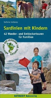 Sardinien mit Kindern - Holtkamp, Stefanie