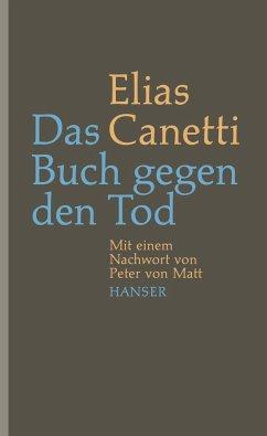 Das Buch gegen den Tod - Canetti, Elias