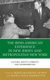 The Irish-American Experience in New Jersey and Metropolitan New York (eBook, ePUB)
