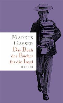 Das Buch der Bücher für die Insel - Gasser, Markus