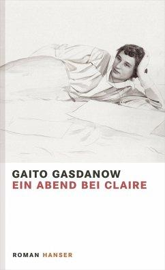 Ein Abend bei Claire - Gasdanow, Gaito