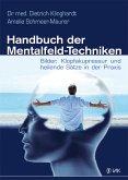 Handbuch der Mentalfeld-Techniken (eBook, PDF)