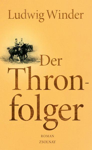 Der Thronfolger - Winder, Ludwig