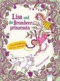 Freundschaftstage sind die schönsten / Lisa und die Brombeerprinzessin Bd.2