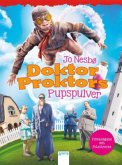 Doktor Proktors Pupspulver / Doktor Proktor Bd.1