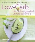 Low Carb bei Nahrungsmittelunverträglichkeit