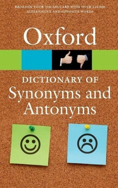 the oxford dictionary of synonyms and antonyms englisches buch. Black Bedroom Furniture Sets. Home Design Ideas