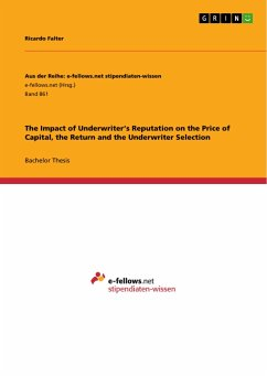 The Impact of Underwriter's Reputation on the Price of Capital, the Return and the Underwriter Selection - Falter, Ricardo