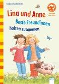 Lina und Anne. Beste Freundinnen halten zusammen