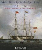 British Warships in the Age of Sail 1817-1863