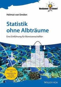 Statistik ohne Albträume - Emden, Helmut van